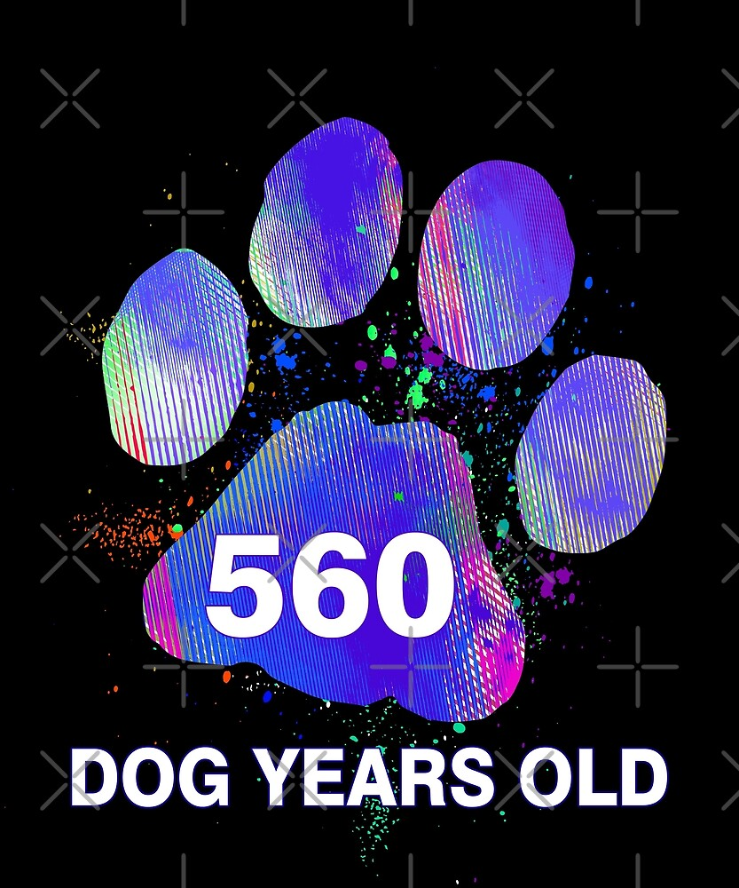 Awesome 560 Dog Years Old Funny 80th Retired Gift by SpecialtyGifts