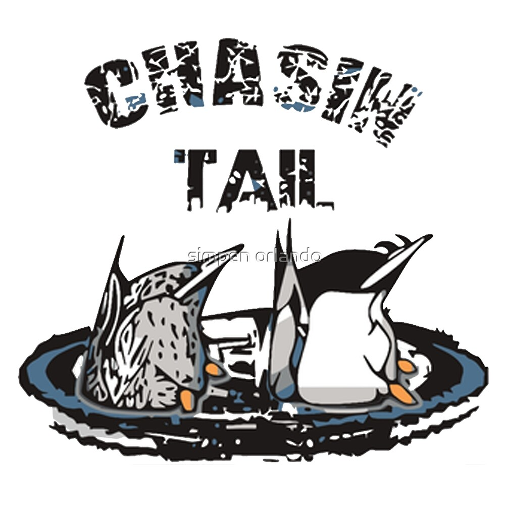chasin tail by simpen orlando
