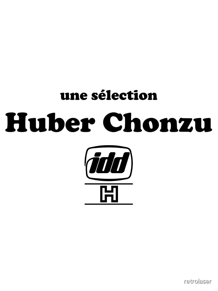 huber chonzu by retrolaser