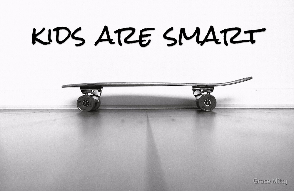 kids are smart by Grace Mitty