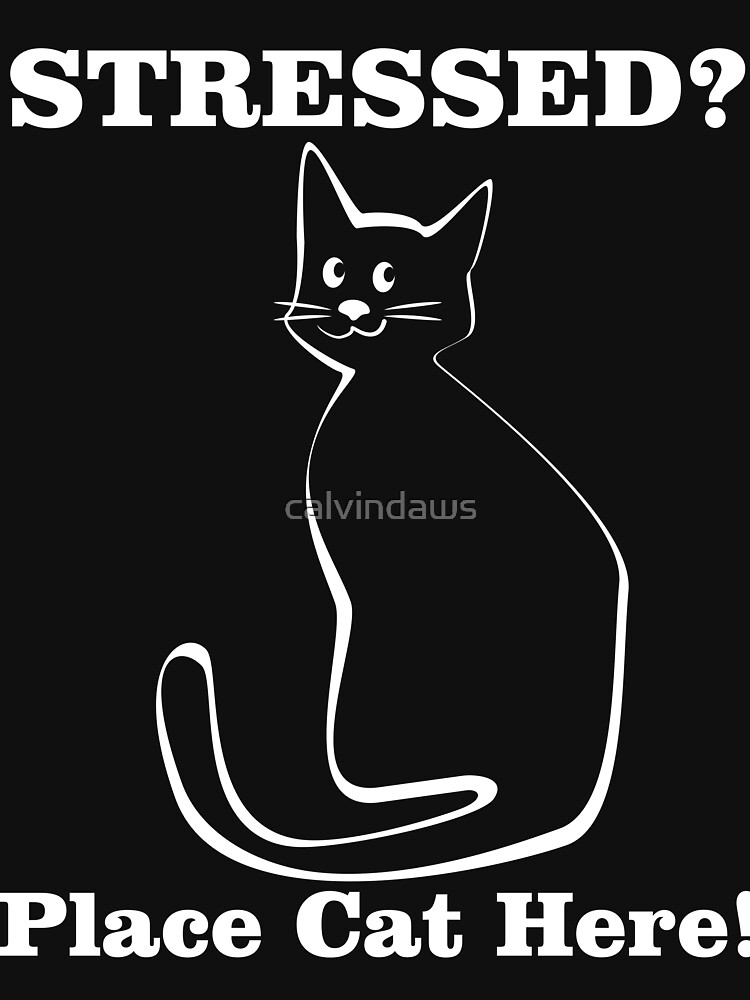 stressed cat tshirt by calvindaws