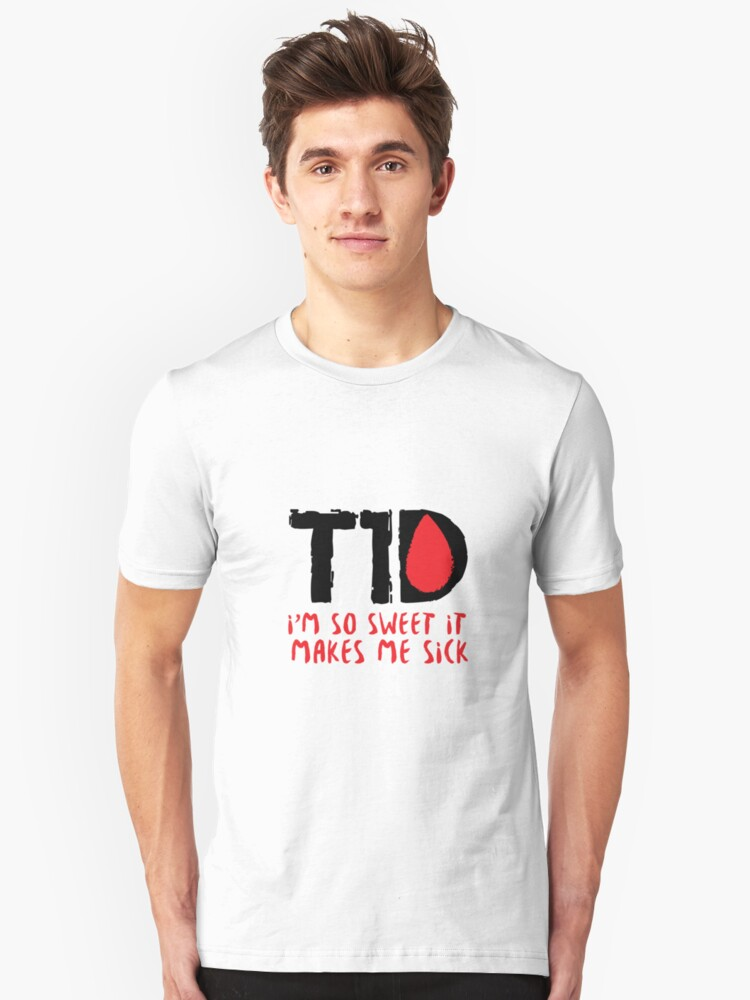 Funny Type 1 Diabetes Wareness T1D Funny Gift Unisex T-Shirt Front