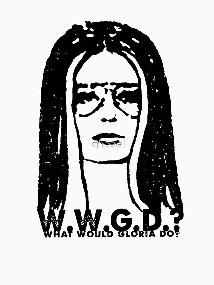 WWGD-WHAT WOULD GLORIA DO? by ghazel