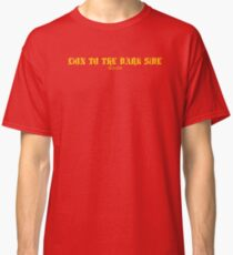 LiON TO THE DARK SiDE - ROUEN yellow Classic T-Shirt