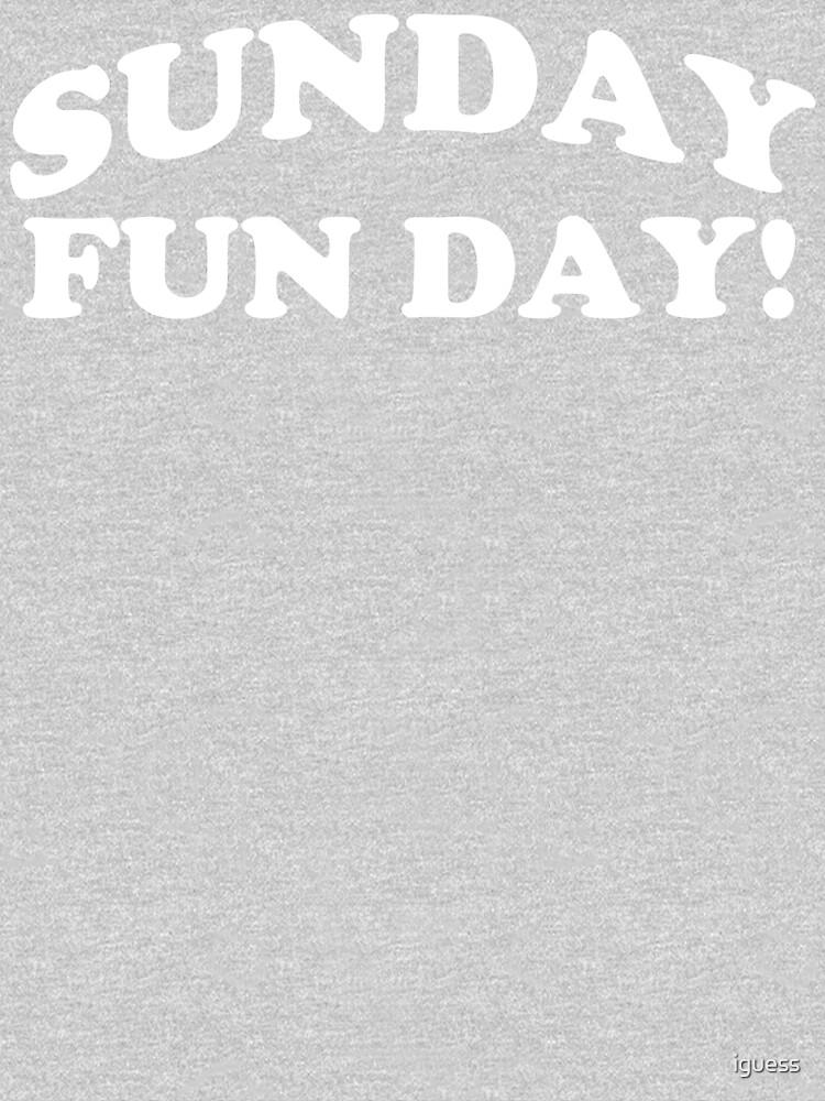 Sunday, fun day! by iguess