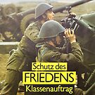 East German Army propaganda - Protection of Peace by Remo Kurka