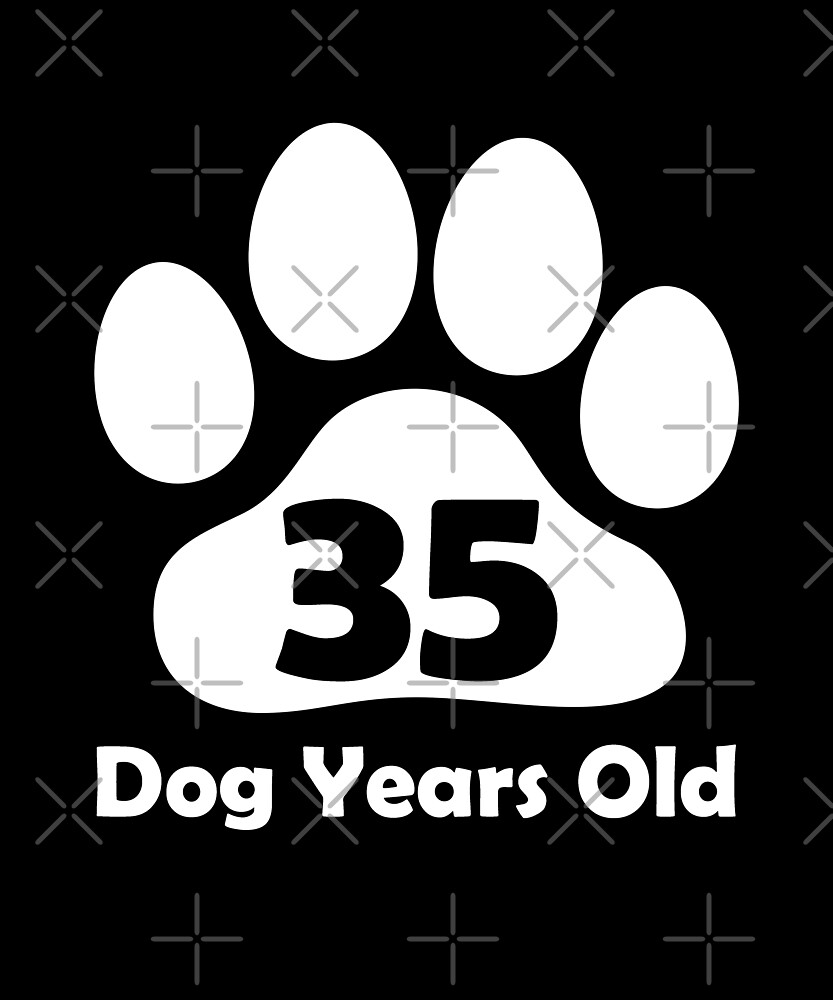 35 Dog Years Old Funny 5th Birthday Gift Puppy Lovers by SpecialtyGifts
