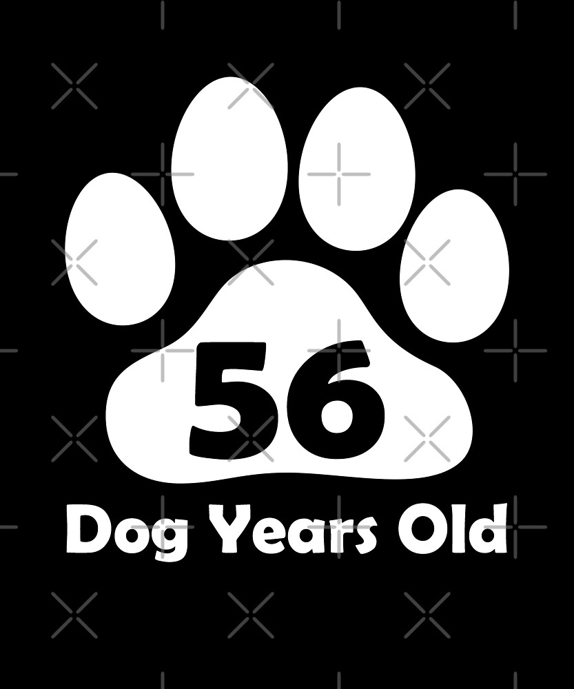 56 Dog Years Old Funny 8th Birthday Gift Puppy Lovers by SpecialtyGifts