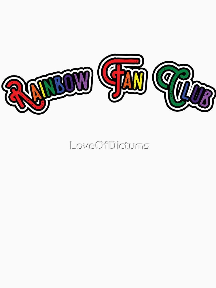 Rainbow Fan Club - White Background Version by LoveOfDictums