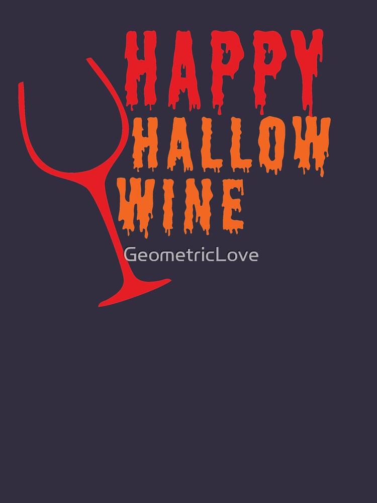 Happy Hallow-Wine by GeometricLove