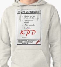 Don`t Forget! Vote KPD (Communist Party Germany) - 1990  Pullover Hoodie