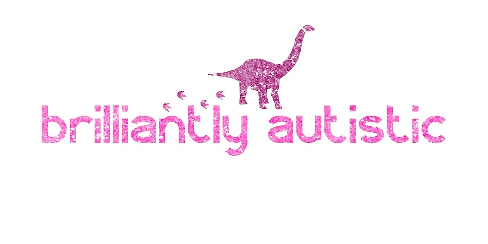 Brilliantly Autistic Dinosaur Pink by crayonista