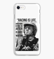 Racing is life... iPhone Case/Skin