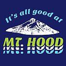 Mt. Hood Oregon by yelly123