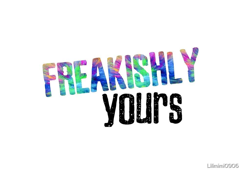 I'm just a freak by Lilimimi0906