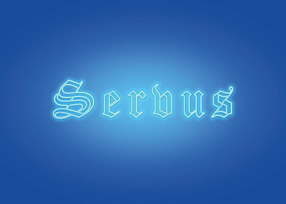 "SERVUS - Bavarian Dialect 4 ""Hello"" by Art-Frankenberg"