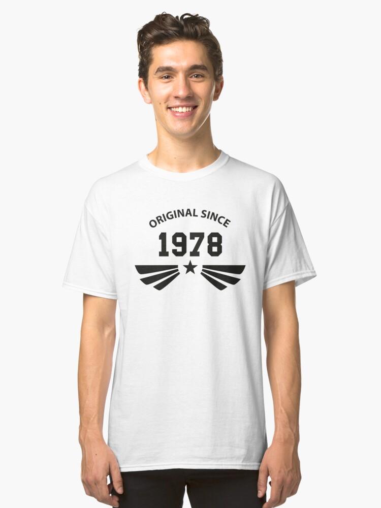Original since 1978 Classic T-Shirt Front