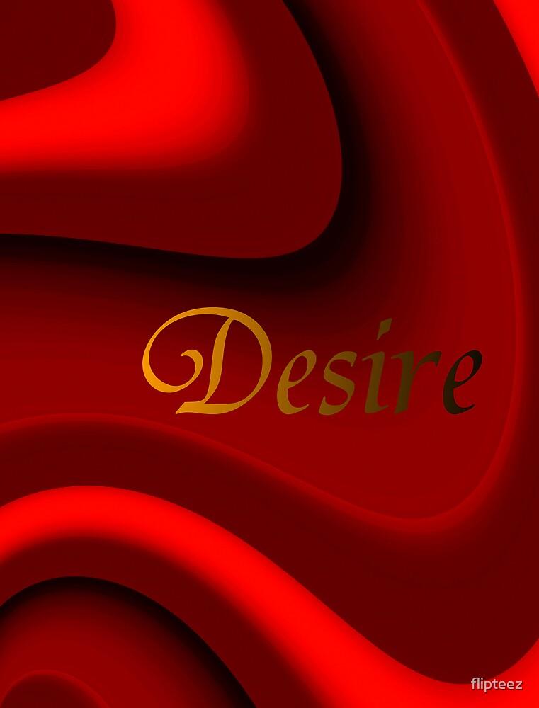 Desire by flipteez