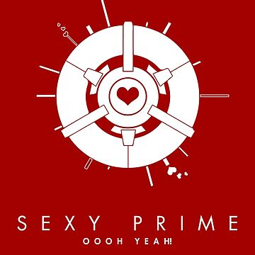 Sexy Prime Oooh Yeah! by ccorkin