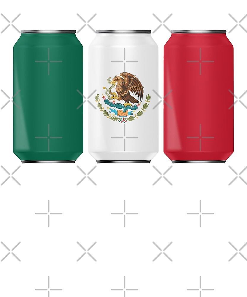 Patriotic Beer Cans Mexico w/ Mexican Flag Shirt by MillennialDude
