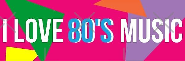 I ❤️ 80's Music by litmusician