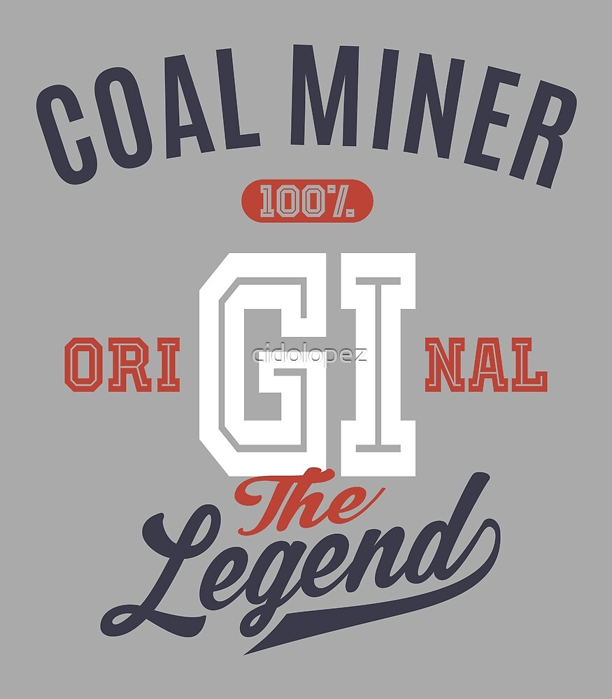 Coal Miner Original by cidolopez
