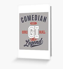 Comedian Original Greeting Card