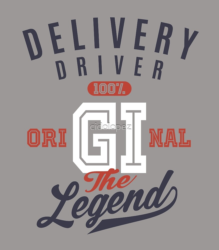 Delivery Driver Original by cidolopez