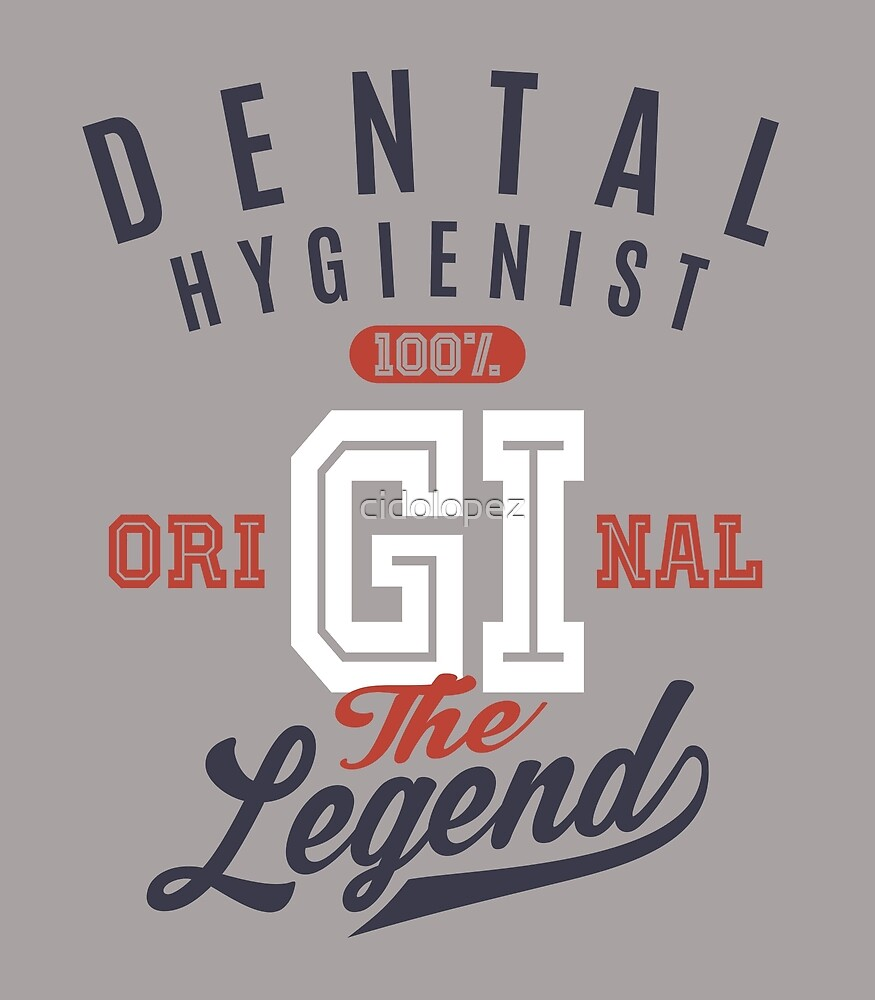 Dental Hygienist Original by cidolopez