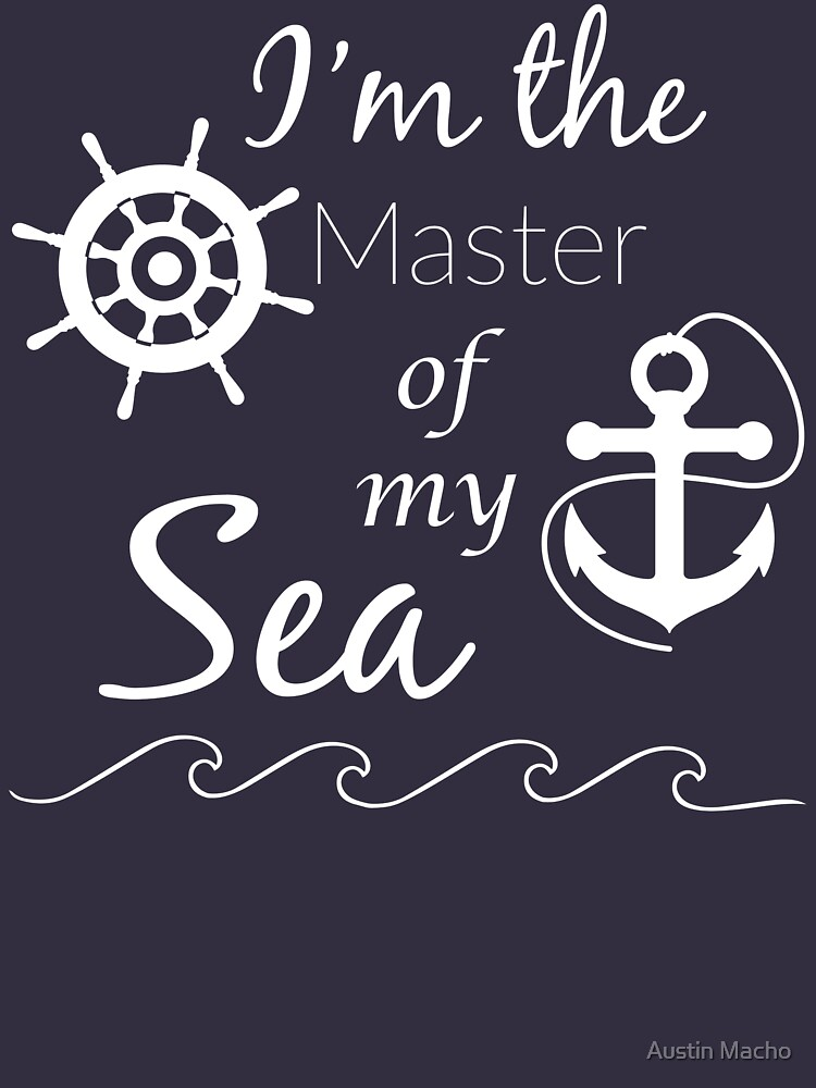 I'm the Master of My Sea by WinterWolfMedia