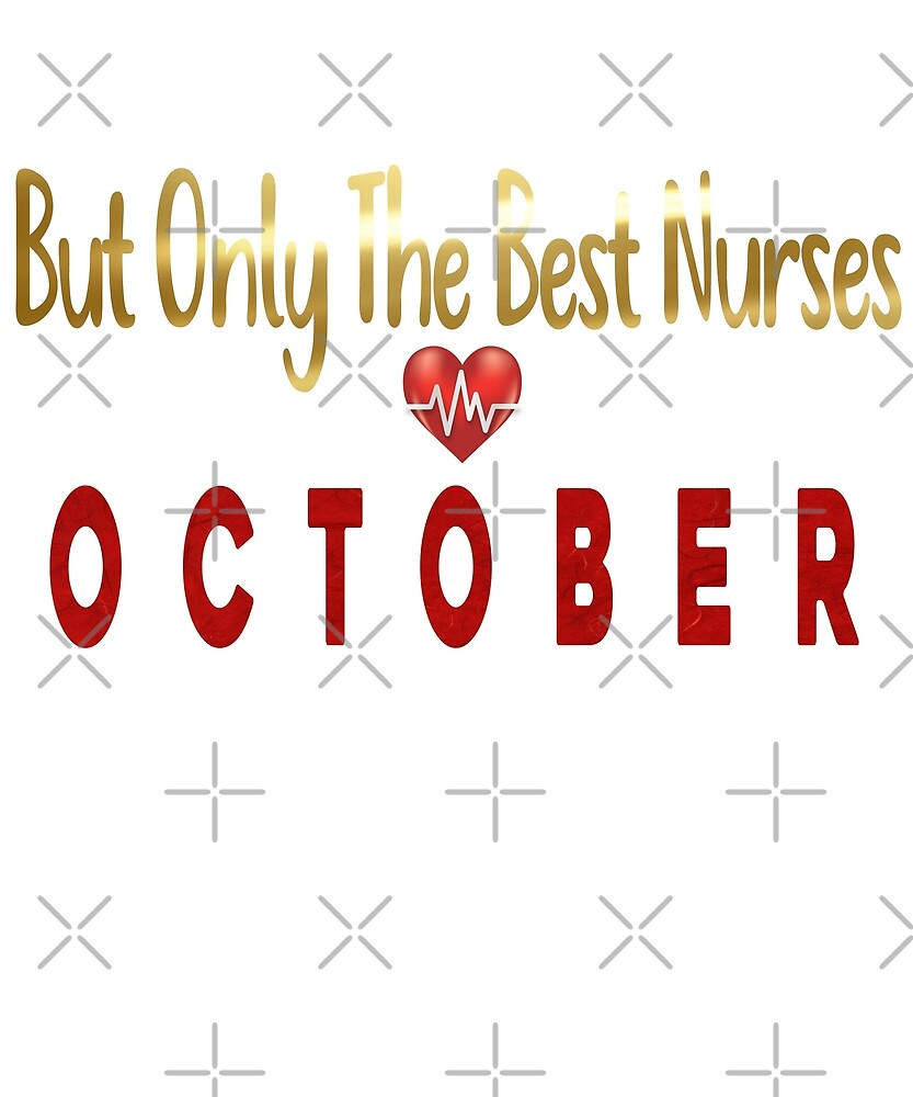 Best Nurses Birthday  by PopArtDesigns