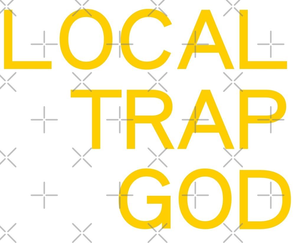 Local Trap God by JonMilliken