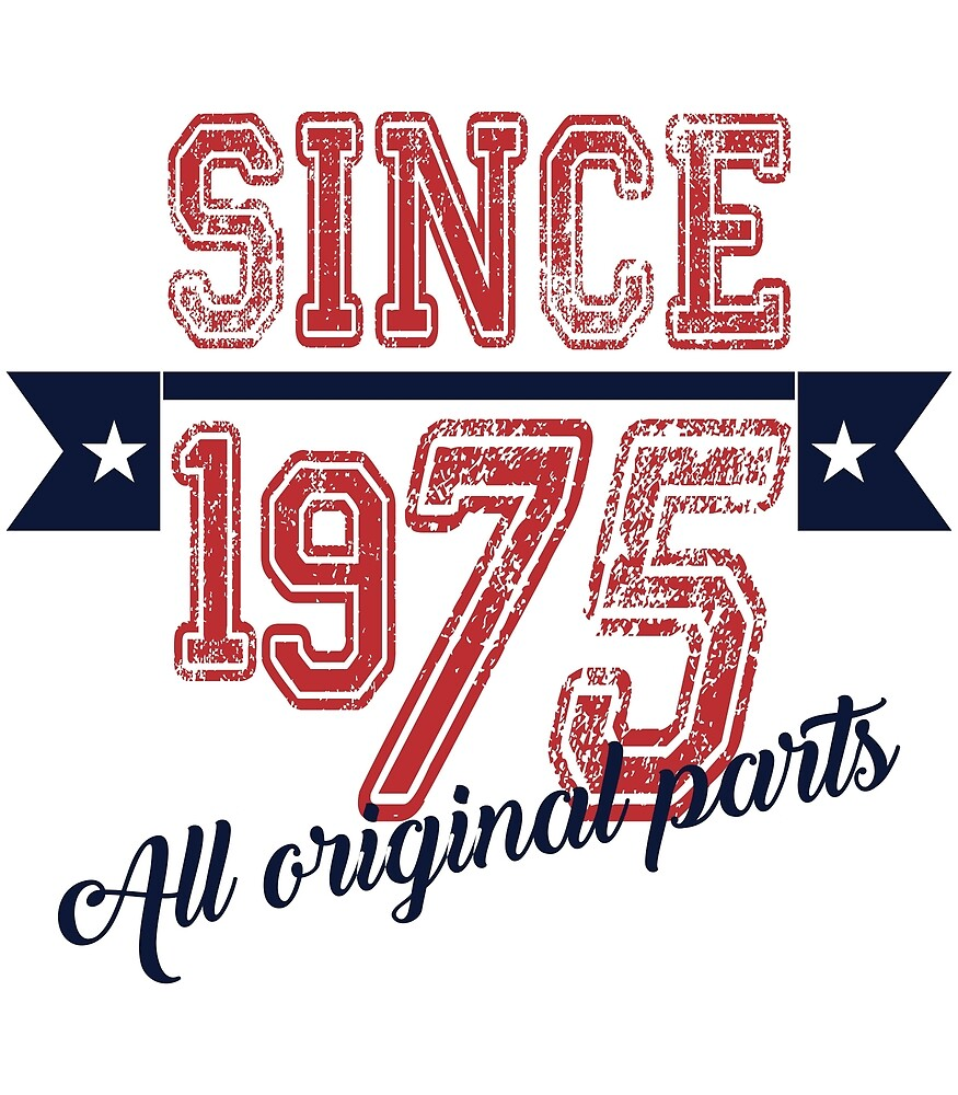 Since 1975 by capp6