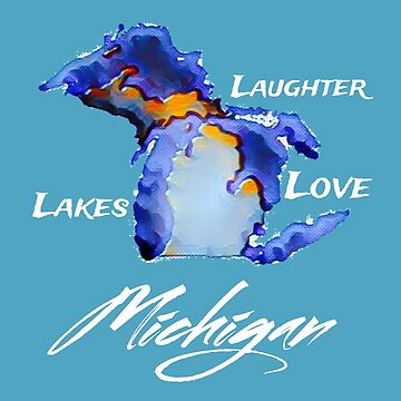 Michigan: Lakes, Love and Laughter by DCPCreative