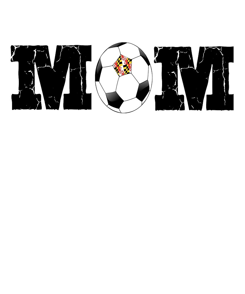 Soccer Mom Maryland Travel Team by WARRENEXCHANGE
