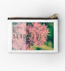 Monday may be beautiful Studio Pouch
