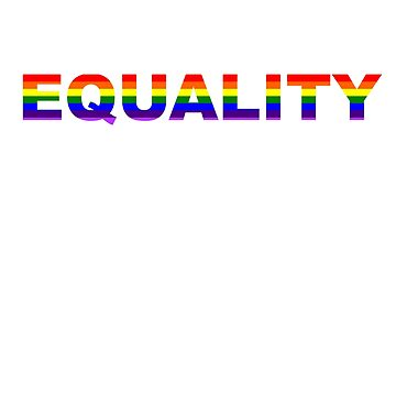 Equality  by emmathought