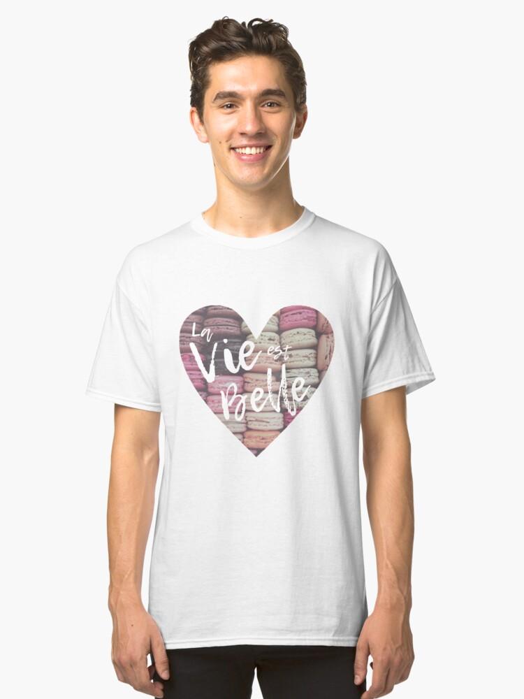 """""""La Vie est Belle"""" Pastel French Macarons Classic T-Shirt Front"""