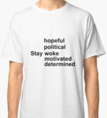 Stay Inspired  Classic T-Shirt
