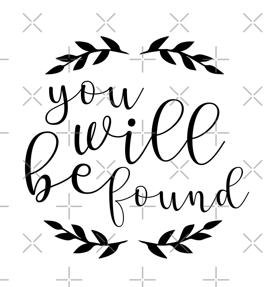 You Will Be Found Lettering by lunerys