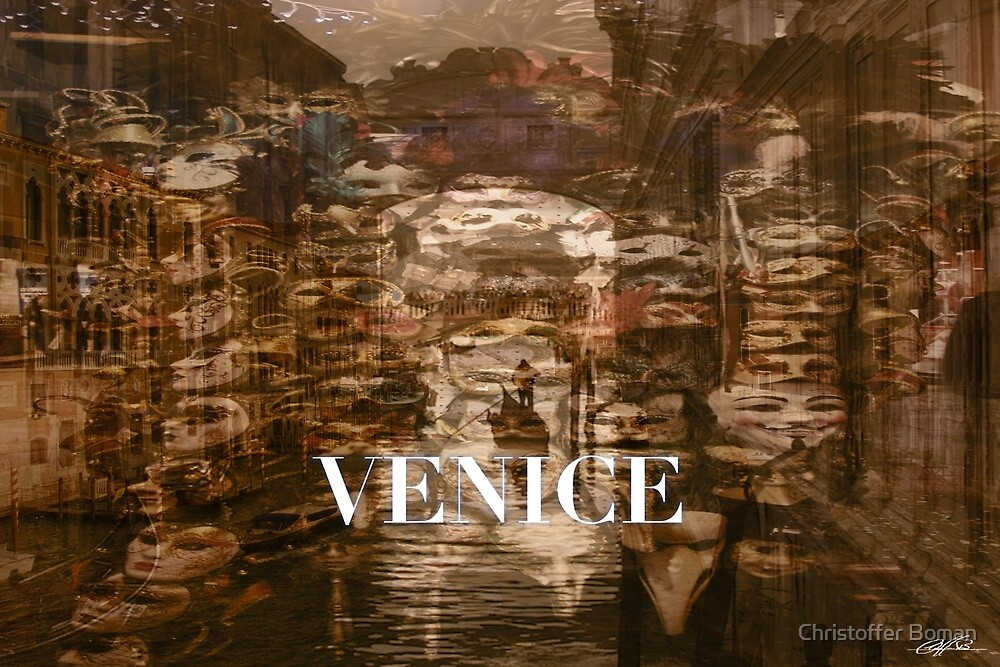 Venice by Christoffer Boman
