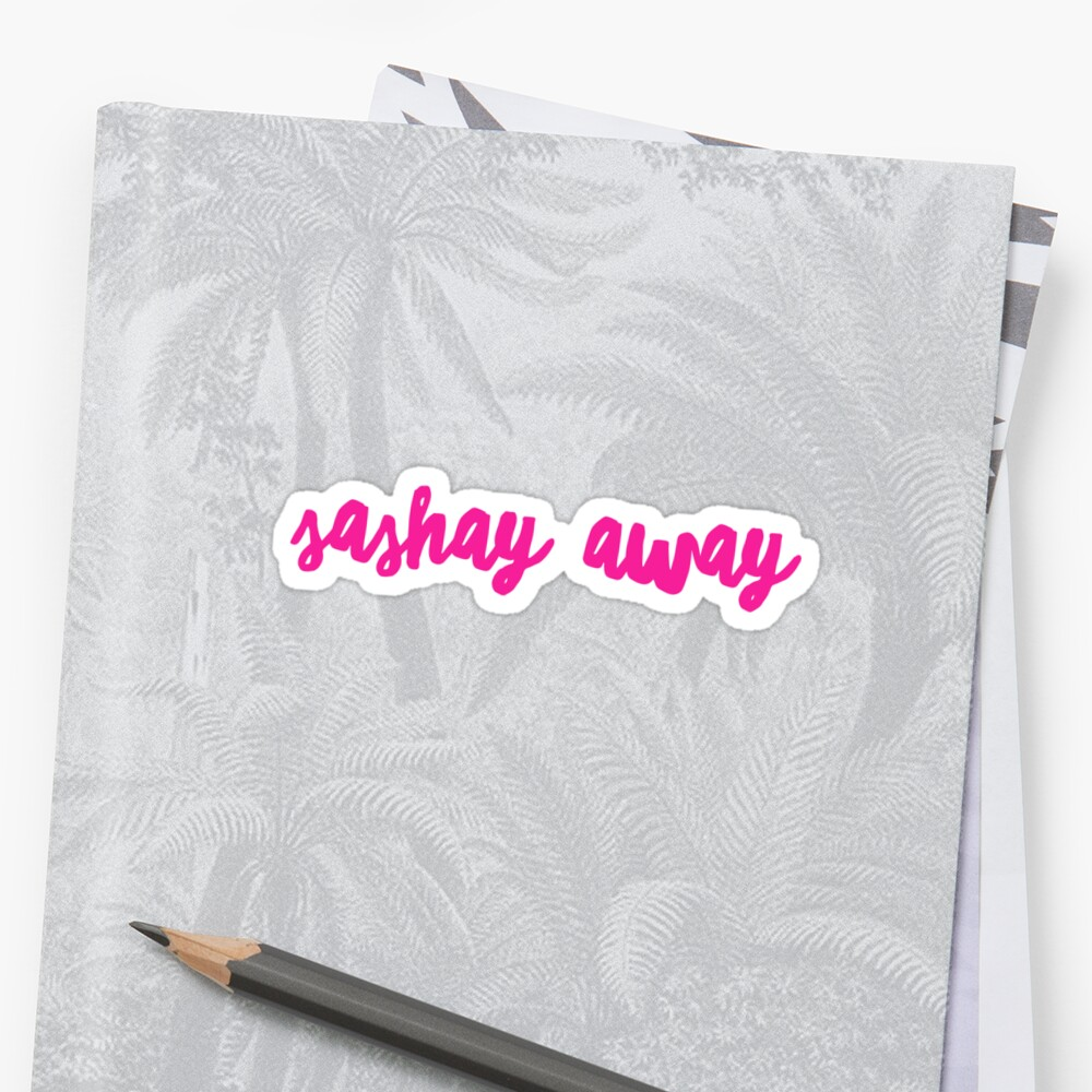 Sashay Away by Kate Sortino