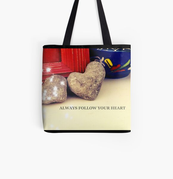 Heart, Always follow your heart  All Over Print Tote Bag