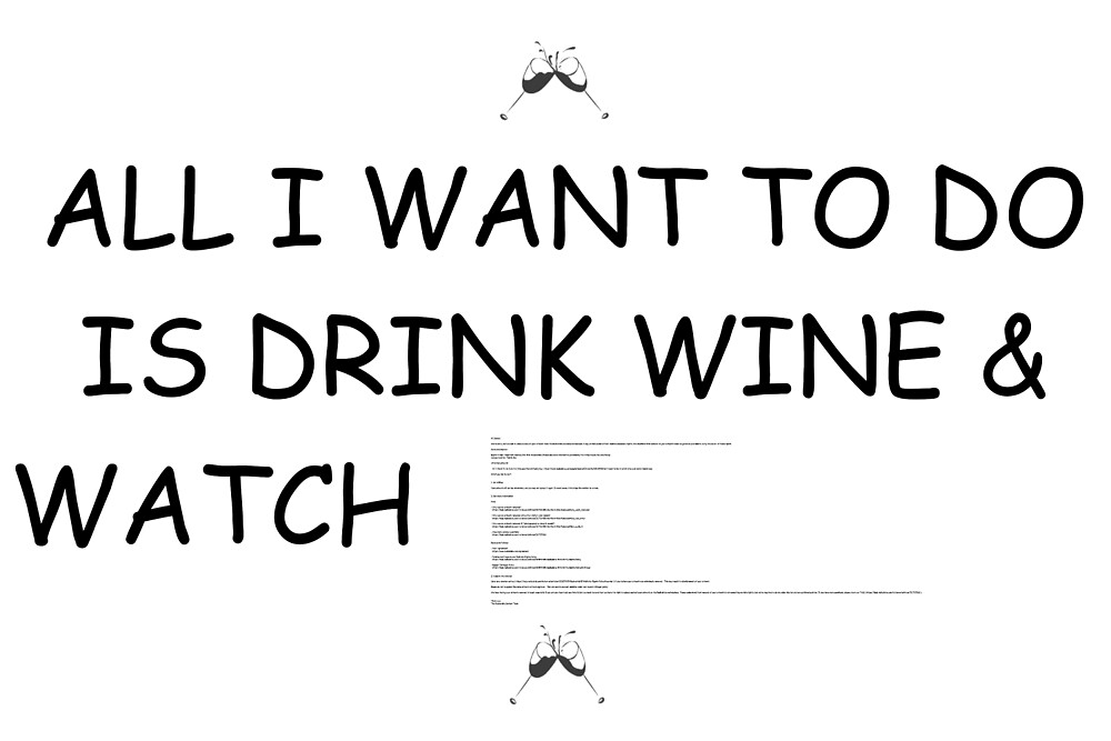 All I Want To Do Is Drink Wine and Watch F***** G** (DMCA-Free Version) by Samuel Bell