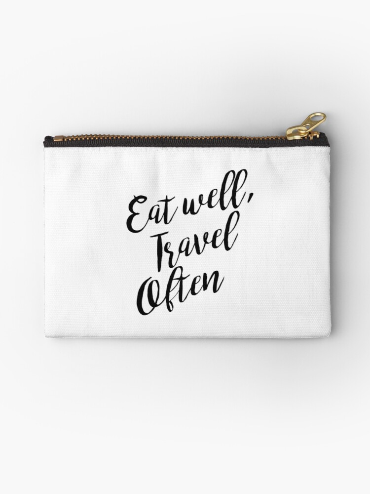 Eat well, Travel often | Quote by koovox