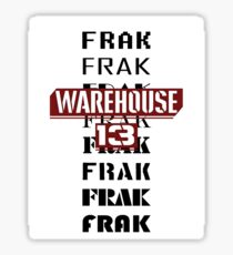 Frak Frak Frak Frak Frak Sticker