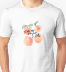 Call Me By Your Name - Peaches Unisex T-Shirt