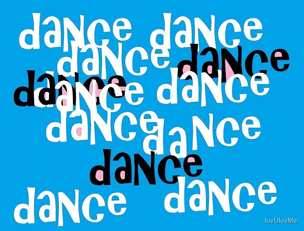 dance by luvUluvMe