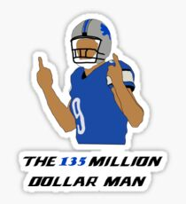 The 135 Million Dollar Man Sticker