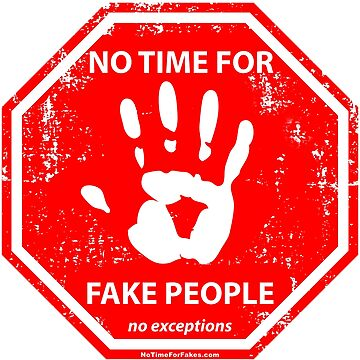 Fake People Hand Stop Sign by NoTimeForFakes
